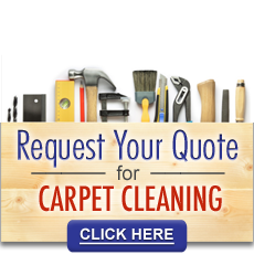 Request Your Quote for Carpet Cleaning Click Here