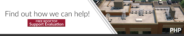 Find out how we can help!  We offer a Free Rooftop Support Evaluation