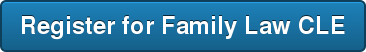 Register for Family Law CLE
