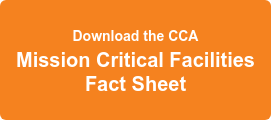 Download the CCA Mission Critical Facilities Fact Sheet
