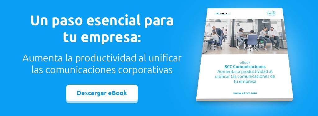 CTA eBook - Aumenta la productividad al unificar las comunicaciones corporativas