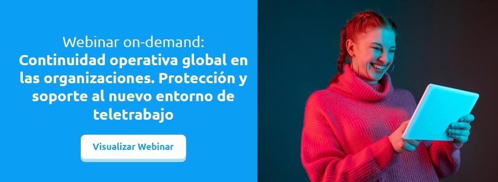 Webinar on-demand: Continuidad operativa global en las organizaciones.