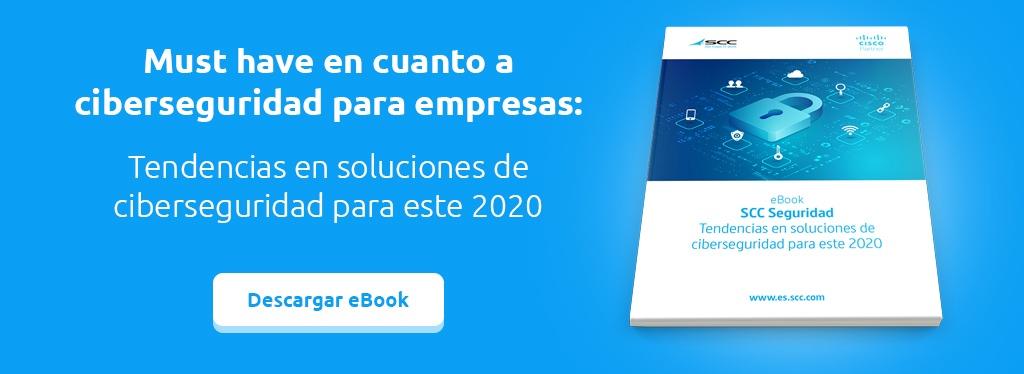 CTA eBook - Tendencias en soluciones de ciberseguridad para este 2020