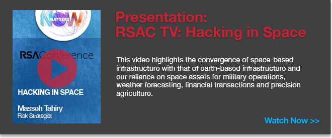 RSAC TV: Hacking in Space by Masseh Tahiry, Risk Strategist