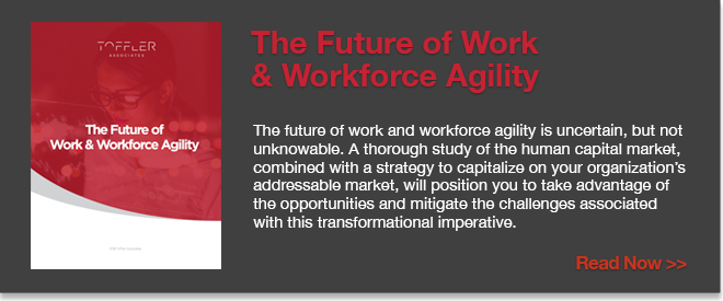 The Future of Work and Workforce Agility