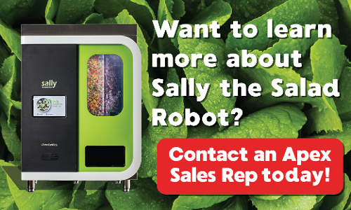 Want to learn more about Sally the Salad Robot? Contact an Apex sales rep today!