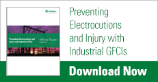 Preventing Electrocutions and Injury with Industrial GFCIs