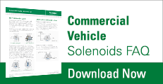 Commercial Vehicle Solenoids FAQ
