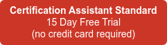 Certification Assistant Standard 15 Day Free Trial (no credit card required)