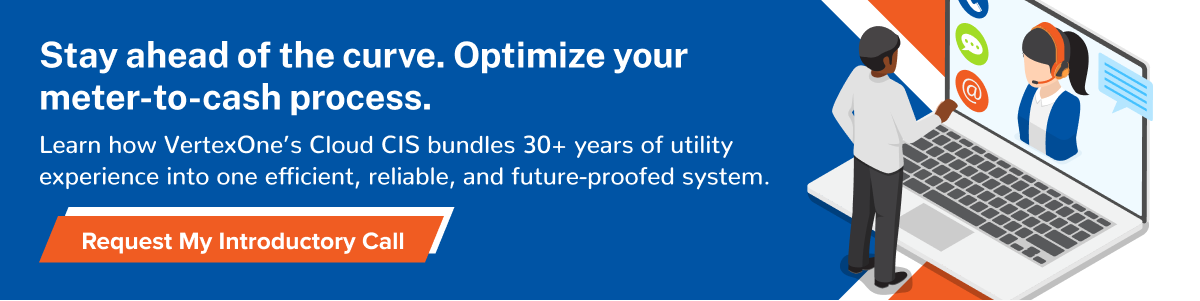 Request intro call to have a flexible, scalable and reliable utility CIS with VertexOne