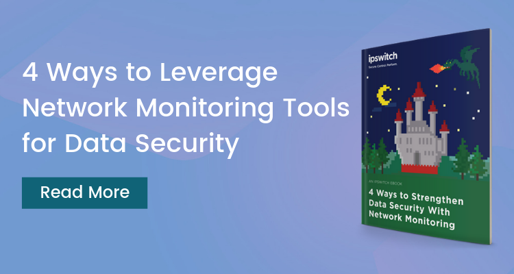 4 Ways to Strengthen Data Security with Network Monitoring