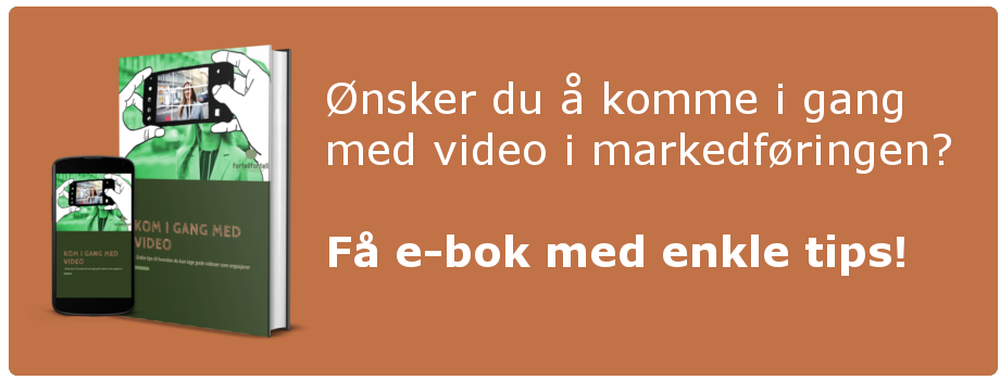Få vår e-bok med tips til å komme i gang med video