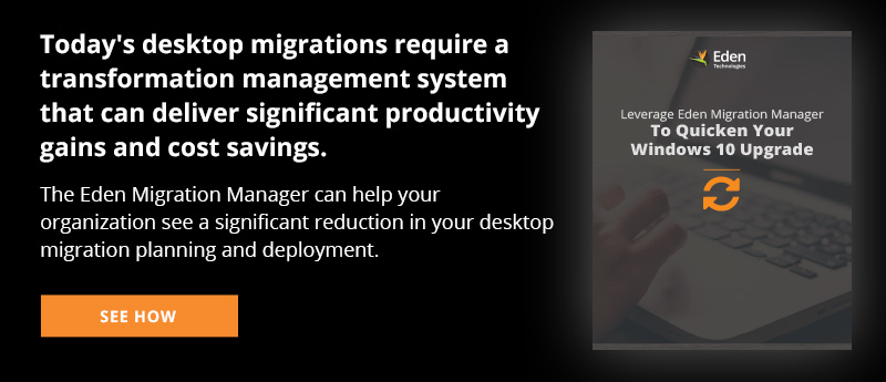 Leverage-Eden-Migration-Manager-to-Quicken-Your-Windows-10-Upgrade