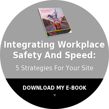 Integrating Workplace  Safety And Speed:  5 Strategies For Your Site DOWNLOAD MY EBOOK