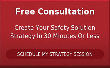 Free ConsultationCreate Your Safety Solution Strategy In 30 Minutes Or LessSCHEDULE MY STRATEGY SESSION