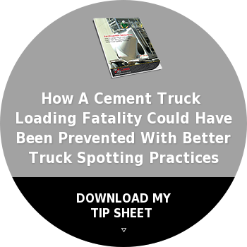 How A Cement Truck  Loading Fatality Could Have Been Prevented With Better  Truck Spotting PracticesDOWNLOAD MY  TIP SHEET