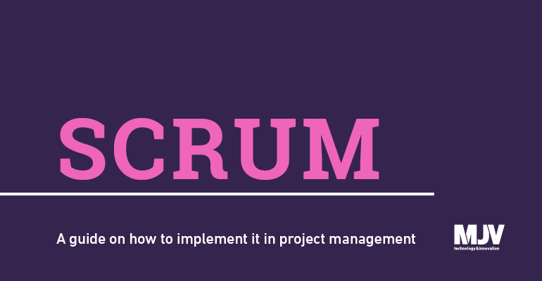 scrum: a guide on how to implement it in project management