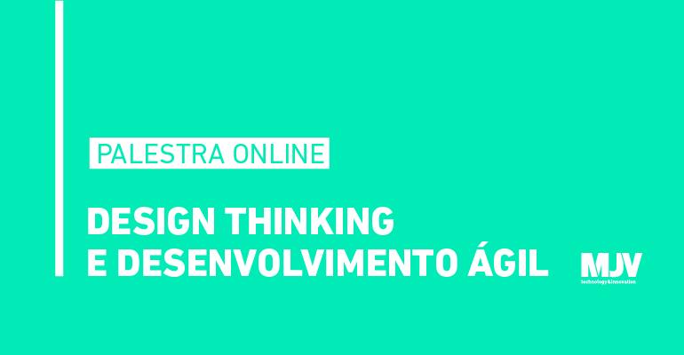 palestra online - design thinking e desenvolvimento agil