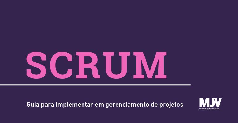 scrum-guia-para-implementar-em-gerenciamento-de-projetos