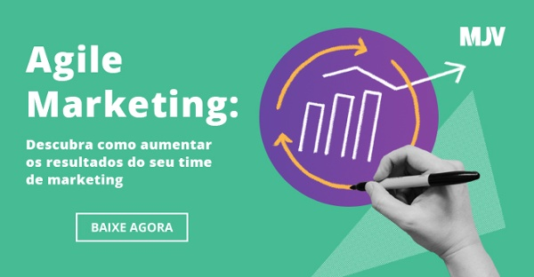 Ebook - Agile Marketing: descubra como aumentar os resultados do seu time de Marketing