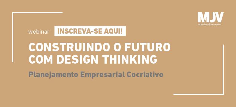 webinar-construindo-o-futuro-com-design-thinking-blog
