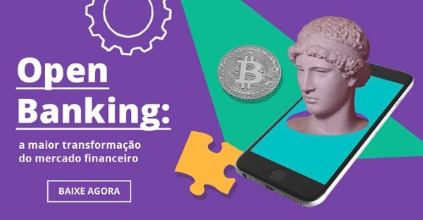 Ebook - Open Banking: a maior transformação do mercado financeiro
