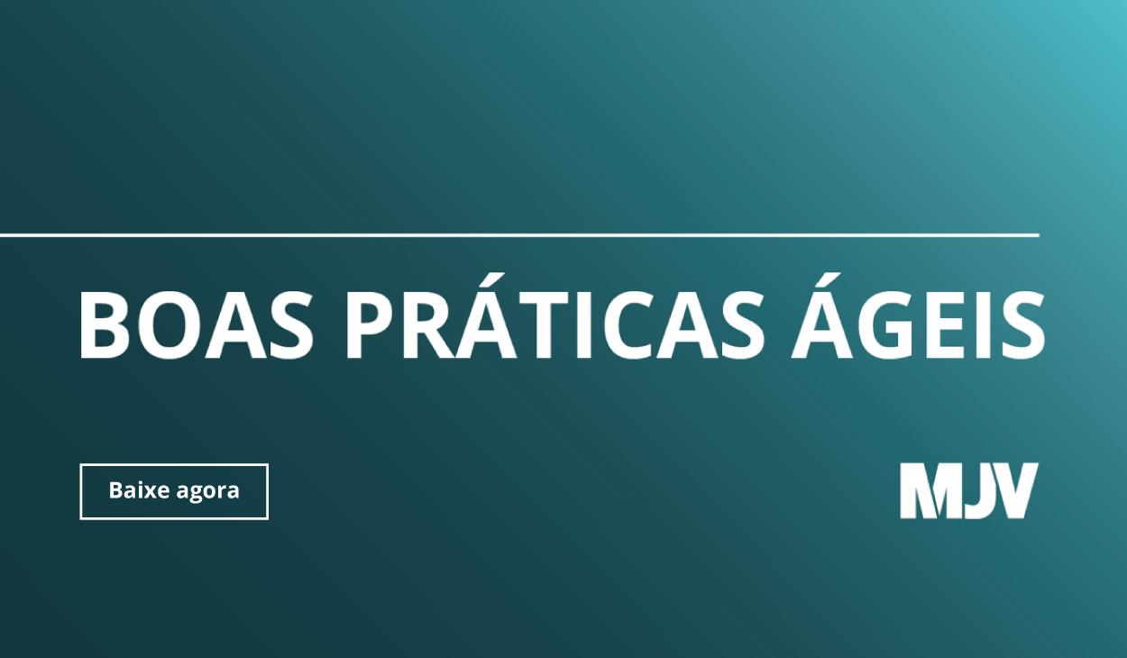 CTA - Guia Boas Práticas Ágeis - Blog da MJV