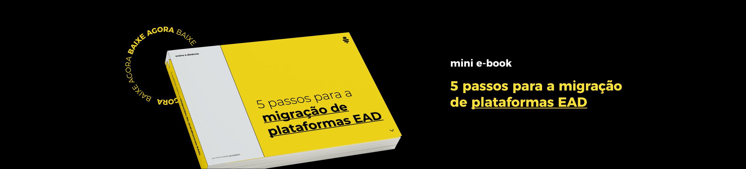 Mini Ebook - 5 passos para migração de plataformas EAD