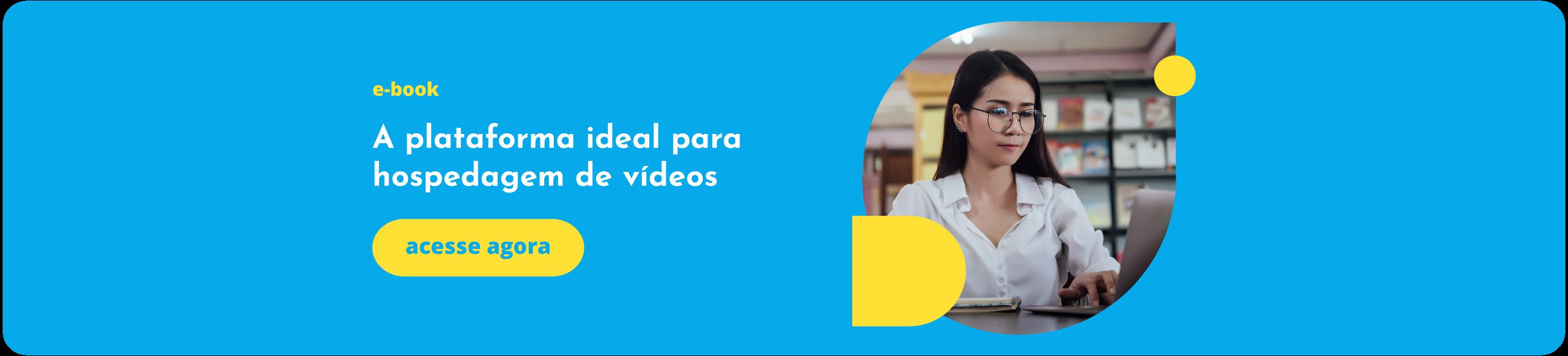 Ebook como escolher a plataforma ideal para hospedagem de videos