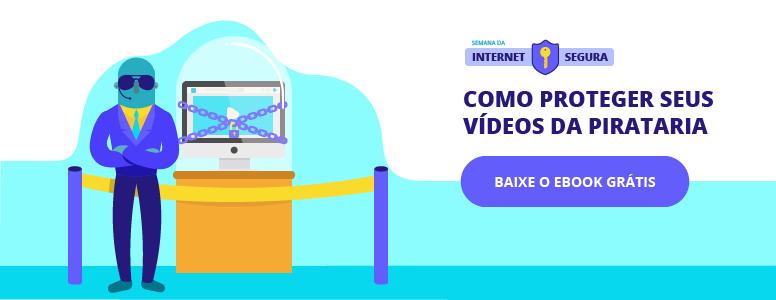 como proteger os videos com direitos autorais da pirataria