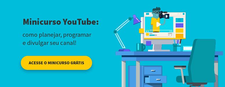 minicurso para quem quer ser um youtuber brasileiro