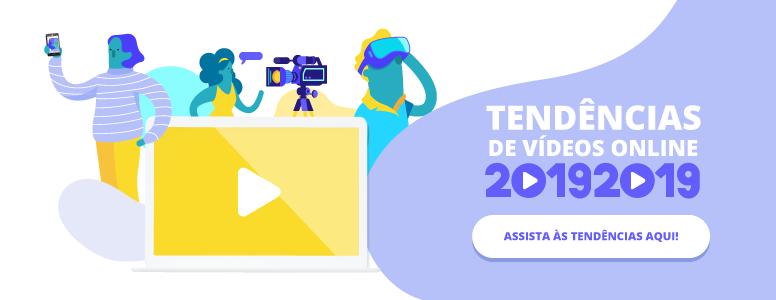 tendencias para videos online em 2019