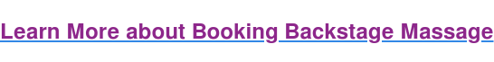 Learn More about Booking Backstage Massage