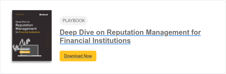 PLAYBOOK  Deep Dive on Reputation Management for Financial Institutions Download Now