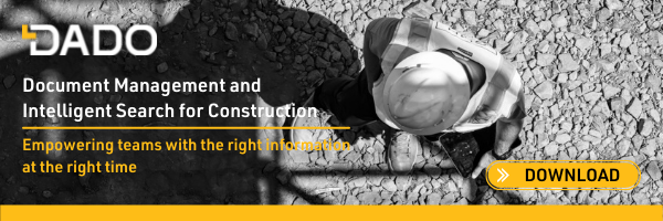 DADO, Document Management and Intelligent Search for Construction