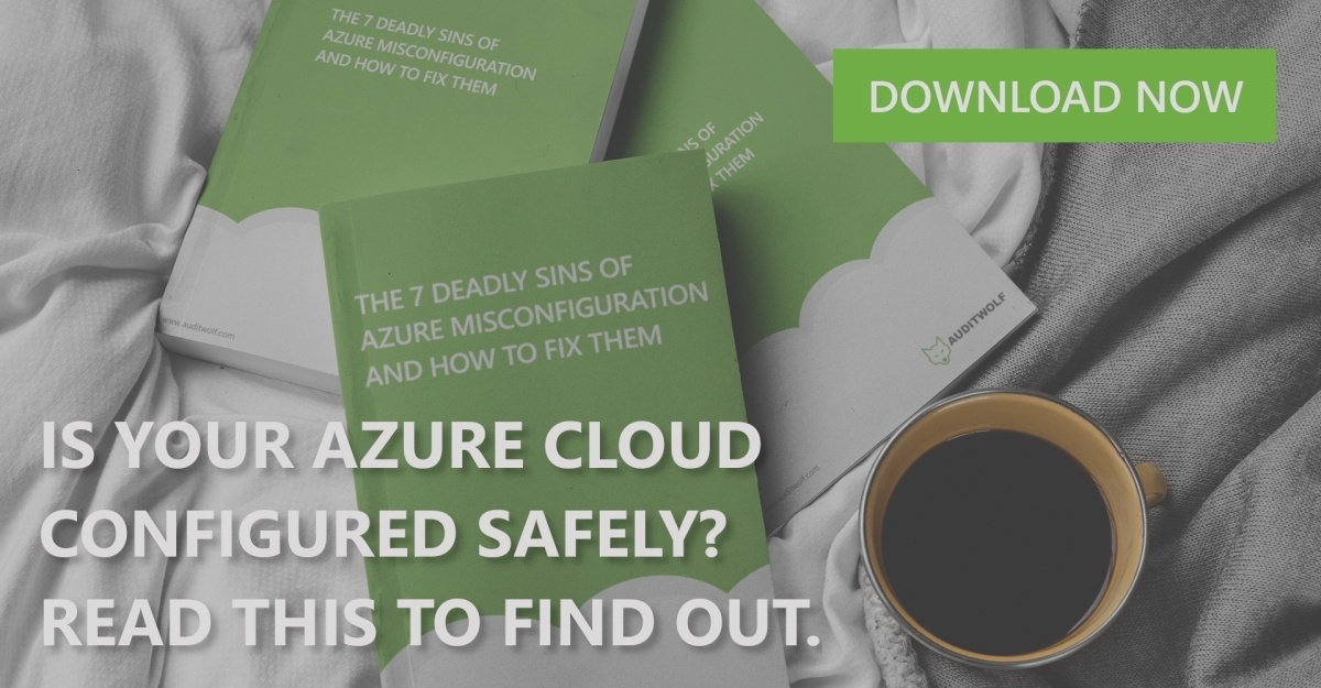Download Your Copy of The 7 Deadliest Sins of Azure Misconfiguration and How to Fix Them