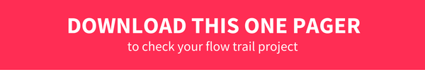 Download This One Pager  And Check Your Flow Trail Project