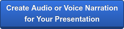 Create Audio or Voice Narration for Your Presentation