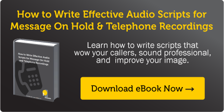 Free eBook - How to write effective audio scripts for Message On Hold and telephony applications