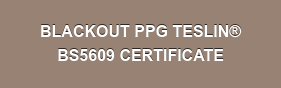 BLACKOUT PPG TESLIN BS5609 CERTIFICATE