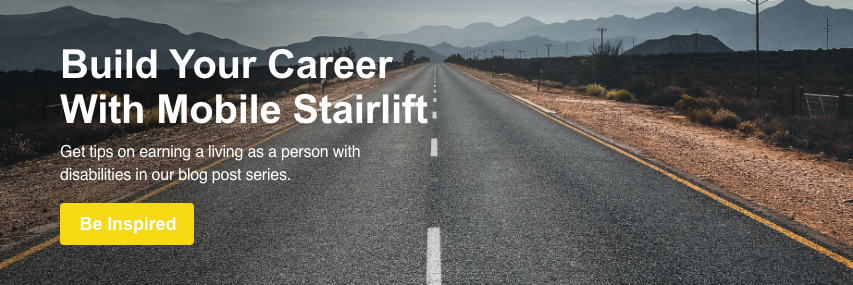 Build Your Career With Mobile Stairlift