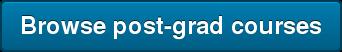 Browse post-grad courses