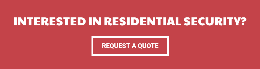 Interested in Residential Security? Request a Quote