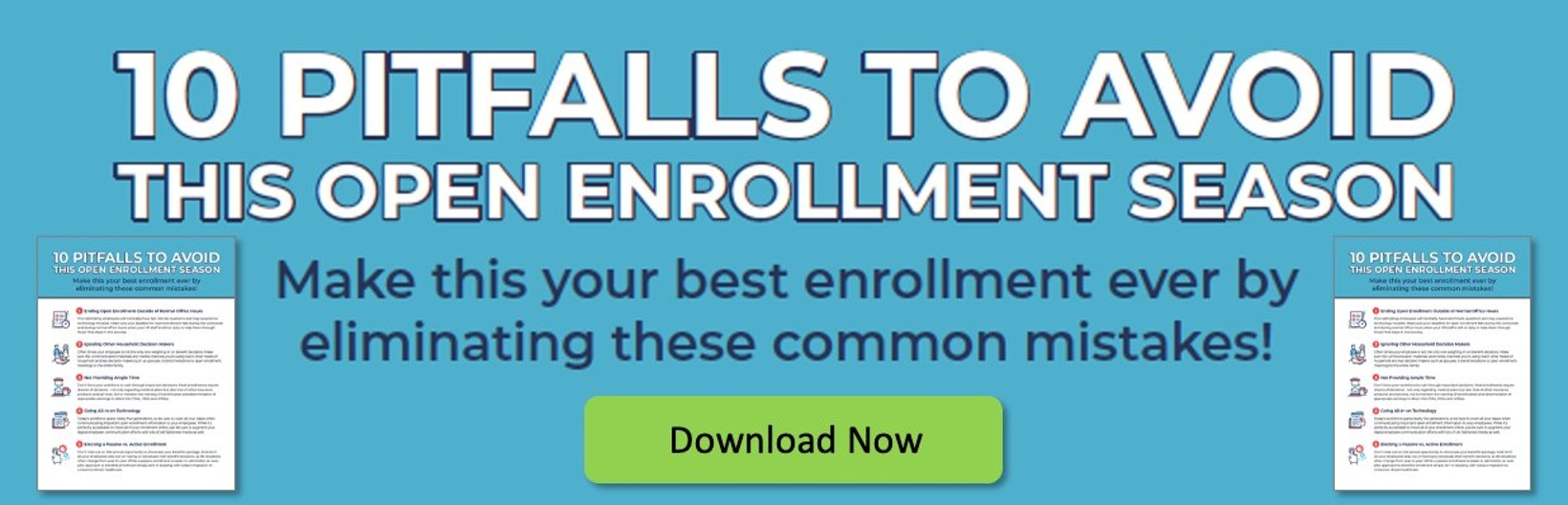 10 Pitfalls To Avoid This Open Enrollment Season CTA