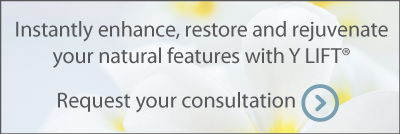 Instantly enhance, restore and rejuvenate your natural features with Y LIFT. Request your consultation.