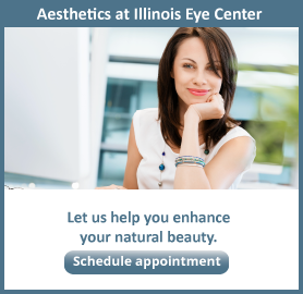 Schedule an Appointment at Aesthetics at Illinois Eye Center