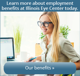 Learn more about employment benefits at Illinois Eye Center today. Our Benefits
