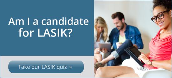 Take our LASIK Quiz