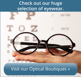 Visit Our Optical Boutique