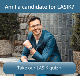 Are you a good candidate for LASIK eye surgery? Take our short quiz to find out.